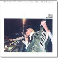 Audio CD Winter Johnny. Nothing But The Blues