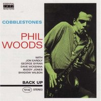 Audio CD Phil Woods. Cobblestones
