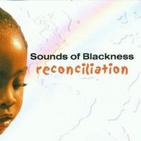 Audio CD Sounds Of Blackness. Reconcilation