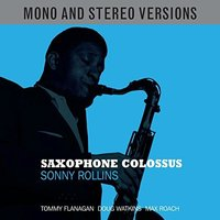 Audio CD Sonny Rollins. Saxophone Colossus Mono & Stereo