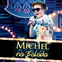 Audio CD Michel Telo. Na Balada