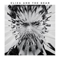LP Eliza And The Bear. Eliza And The Bear (LP)