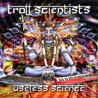 Audio CD Troll Scientists. Useless Science
