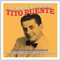 Audio CD Tito Puente. The king of latin music