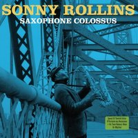 Audio CD Sonny Rollins. Saxophone Colossus