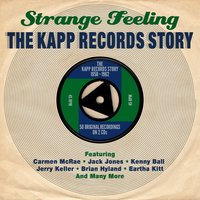 Audio CD Various Artists. Strange Feeling: The Kapp Records Story 1958 - 1962