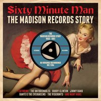 Various Artists. Sixty Minute Man: The Madison Records Story 1958-1961 (2 CD)