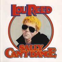 Lou Reed. Sally Can't Dance (CD)