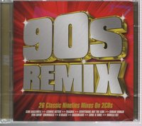 Various Artists. 90s Remix (26 Classic Nineties Mixes On 2CDs) (2 CD)