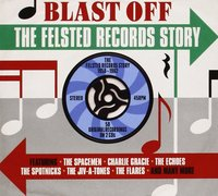 Various Artists. Blast Off: The Felsted Records Story 1958-1962 (2 CD)