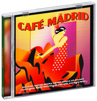 Audio CD Various Artists. Cafe Madrid