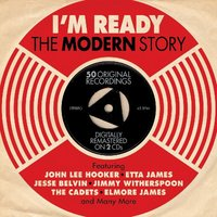 Various Artists. I'm Ready: The Modern Story (2 CD)
