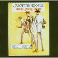 Audio CD Mott The Hoople. All The Young Dudes