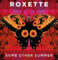 Audio CD Roxette. Some Other Summer