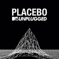 Audio CD Placebo. MTV Unplugged
