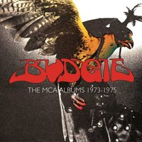 Budgie. The MCA Albums 1973 - 1975 (3 CD)