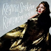 Regina Spektor: Remember Us To Life Deluxe (CD)