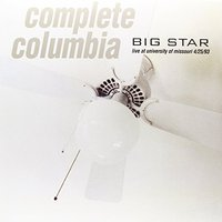 LP Big star. Complete columbia: live at University of Missouri, 4/25/93 (LP)