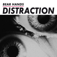 LP Bear Hands. Distraction (LP)
