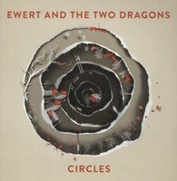 LP Ewert And The Two Dragons. Circles (LP)