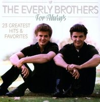 LP The Everly Brothers. For Always - 25 Greatest Hits & Favorites (LP)
