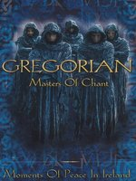 DVD Gregorian. Masters Of Chant. Moments Of Peace In Ireland