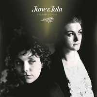 LP June & Lula. Yellow Leaves (LP)