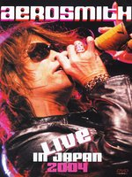 DVD Aerosmith. Live In Japan 2004