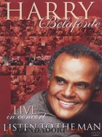 DVD Harry Belafonte. Listen To The Man - Live In Concert