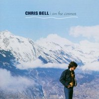 LP Chris Bell. I Am the Cosmos (LP)