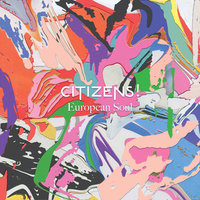 LP Citizens!. European Soul (LP)