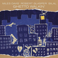 LP Miles Davis, Robert Glasper. Ghetto Walkin' (LP)