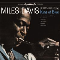 Miles Davis. Kind Of Blue (LP)