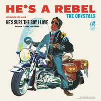 LP The Crystals. He's A Rebel (LP)
