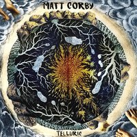 LP Matt Corby. Telluric (LP)
