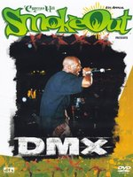 DVD DMX. The Smoke Out Festival Presents…