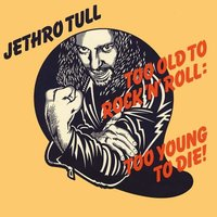LP Jethro Tull. Too Old to Rock 'n' Roll: Too Young to Die (LP)