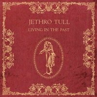 Jethro Tull. Living In The Past (2 LP)