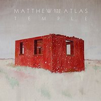 LP Matthew & The Atlas. Temple (LP)