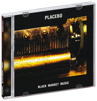 Placebo. Black Market Music (CD)