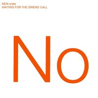 LP New Order. Waiting For The Sirens' Call (LP)