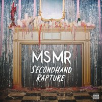 LP MS MR. Secondhand Rapture (LP)