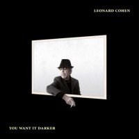 Leonard Cohen. You Want It Darker (LP)