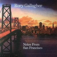 LP Rory Gallagher. Notes from San Francisco(deluxe edition) (LP)