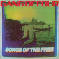 LP Gang of four. Songs of the free (LP)