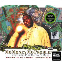 Notorious B.I.G.. Mo' Money, Mo Problems (LP)