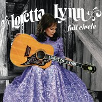 LP Loretta Lynn. Full Circle (LP)