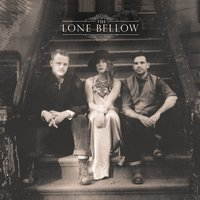 LP The Lone Bellow. The Lone Bellow (LP)