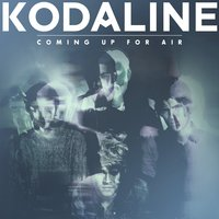 LP Kodaline. Coming Up For Air (LP)