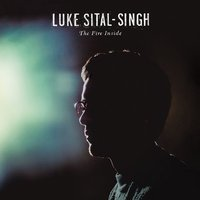 LP Luke Sital-Singh. The Fire Inside (LP)